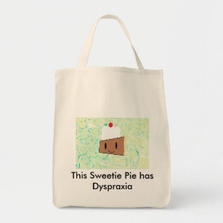 This Sweetie Pie has Dyspraxia Tote Bag