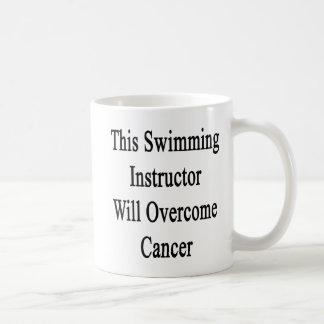 This Swimming Instructor Will Overcome Cancer Mug