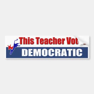 This Teacher Votes Democratic Bumper Sticker