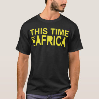 This Time For Africa waka-waka T-Shirt