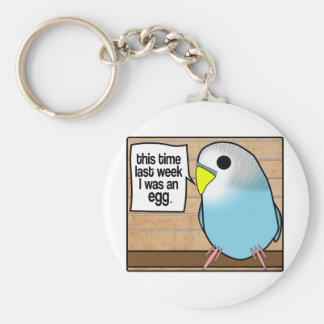 This Time Last Week I Was An Egg Basic Round Button Keychain