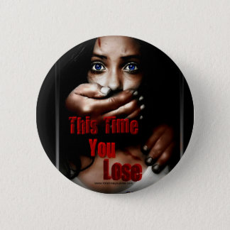 This Time You Lose Button