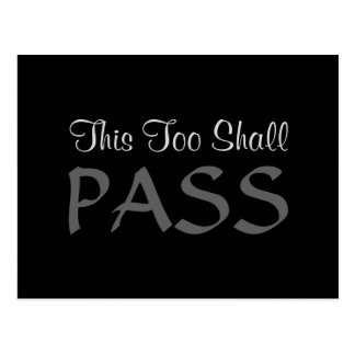 """This Too Shall Pass"" Postcard"