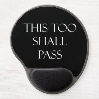 This Too Shall Pass Quotes Inspirational Quote Gel Mouse Pad