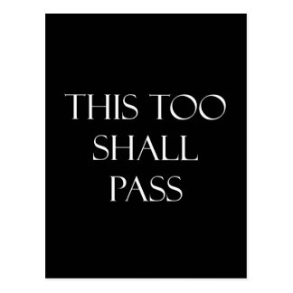 This Too Shall Pass Quotes Inspirational Quote Postcard