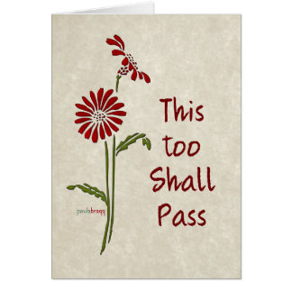 This too shall pass (Recovery Quote) Card
