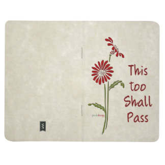 This too shall pass (Recovery Quote) Journals