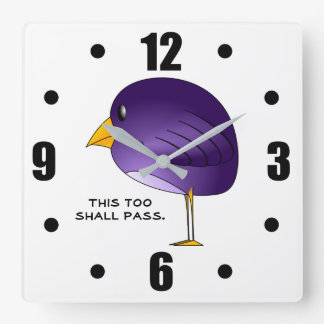 This too shall pass. square wall clock