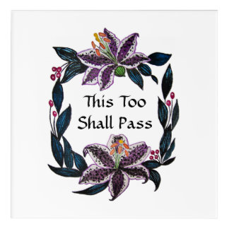"""This Too Shall Pass"" Watercolor Lily Wreath Acrylic Wall Art"