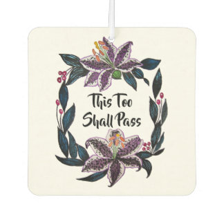 """This Too Shall Pass"" Watercolor Lily Wreath Car Air Freshener"