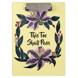 """""""This Too Shall Pass"""" Watercolor Lily Wreath Clipboard"""