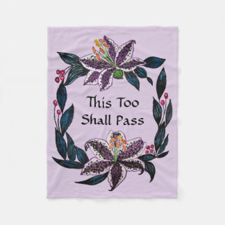 """This Too Shall Pass"" Watercolor Lily Wreath Fleece Blanket"