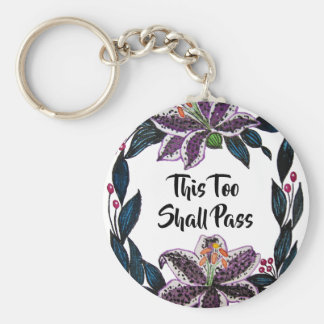 """""""This Too Shall Pass"""" Watercolor Lily Wreath Keychain"""