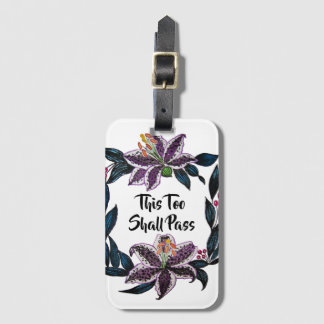 """""""This Too Shall Pass"""" Watercolor Lily Wreath Luggage Tag"""
