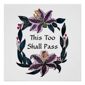 """This Too Shall Pass"" Watercolor Lily Wreath Poster"