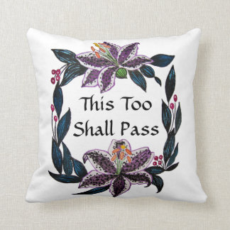"""This Too Shall Pass"" Watercolor Lily Wreath Throw Pillow"