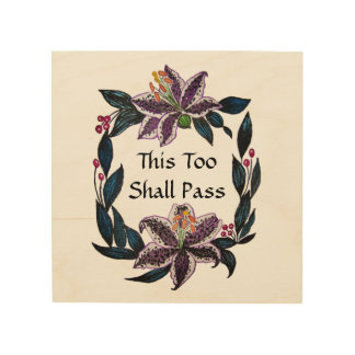 """This Too Shall Pass"" Watercolor Lily Wreath Wood Wall Art"
