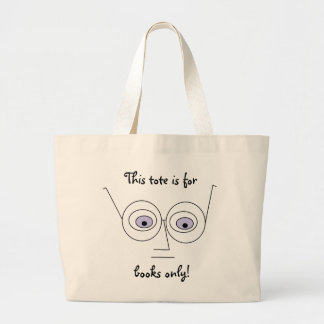 This tote is for books only Face Wearing Glasses