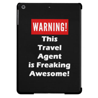 This Travel Agent is Freaking Awesome! iPad Air Cover