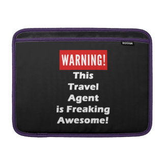 This Travel Agent is Freaking Awesome! MacBook Air Sleeves