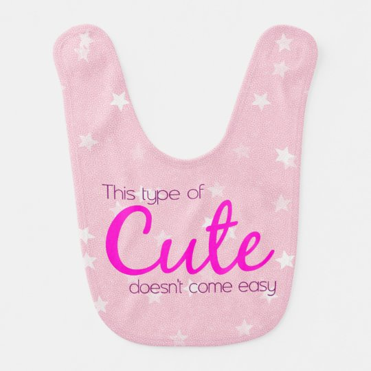 THIS TYPE OF CUTE with Stars Bib