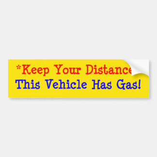 This Vehicle Has Gas! Bumper Sticker