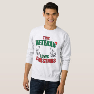 This Veteran Loves Christmas Sweatshirt