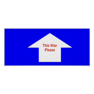 'This Way Please' Sign. Customizable Poster