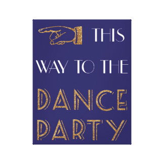 This Way To The Dance Party - Canvas
