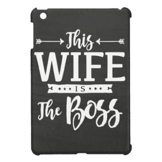 This Wife Is The Boss iPad Mini Cover