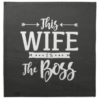 This Wife Is The Boss Napkin