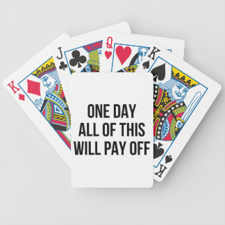 This Will Pay Off Bicycle Playing Cards
