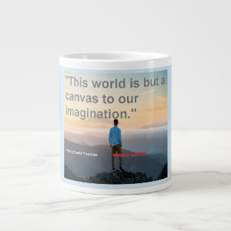 """This world is but a canvas to our imagination."" Giant Coffee Mug"