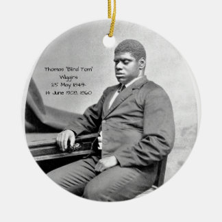 "Thomas ""Blind Tom"" Wiggins, 1860 Ceramic Ornament"
