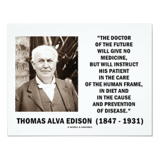 Thomas Edison Doctor Of Future Give No Medicine Card