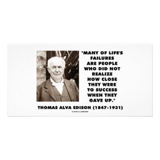 Thomas Edison Failures Close To Success Gave Up Photo Card