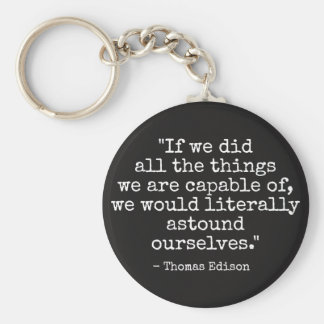 Thomas Edison quote Keychain