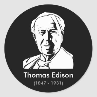 Thomas Edison - real genius Round Sticker