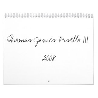 Thomas James Orsello III2008 Wall Calendars