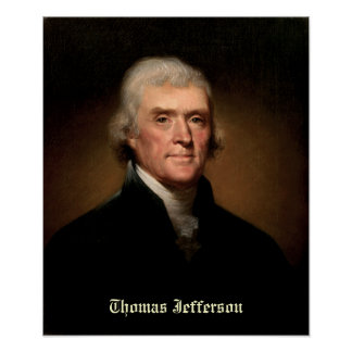 Thomas Jefferson by Rembrandt Peale - Circa 1800 Poster