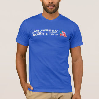 Thomas Jefferson for President shirt