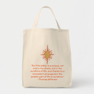 Thomas Jefferson Friendship Quote Bag
