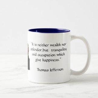 Thomas Jefferson - Happiness quote Mugs