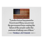 Thomas Jefferson: I predict future happiness... Poster