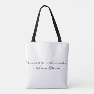 Thomas Jefferson on Books Tote Bag
