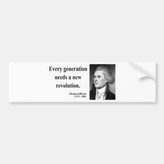 Thomas Jefferson Quote 11b Bumper Sticker
