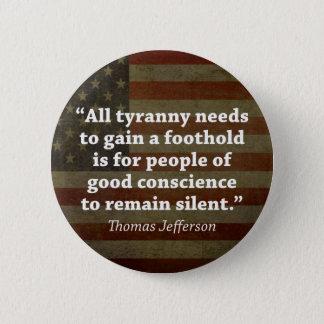 Thomas Jefferson Quote 2 Inch Round Button