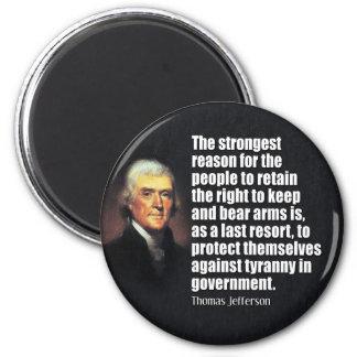 Thomas Jefferson Quote 2 Inch Round Magnet