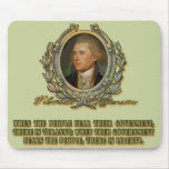 Thomas Jefferson Quote: Government & the People Mouse Pads