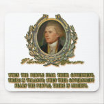 Thomas Jefferson Quote: Government & the People Mouse Pad